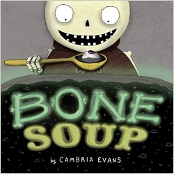 Children's Books About Monsters, Bone Soup