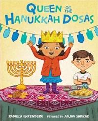 Children's Books About Hanukkah, Queen of the Hanukkah Dosas