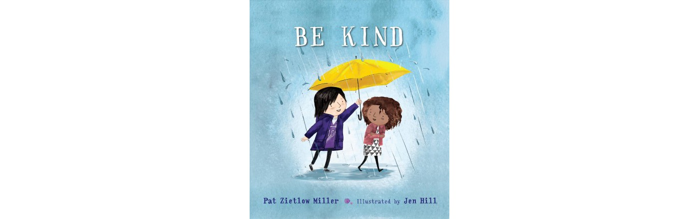 Be Kind Best Picture Books for Kids.jpeg