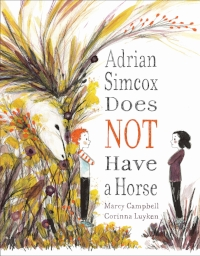 Adrian Simcox Does Not Have a Horse Best Picture Book for Kids.jpg