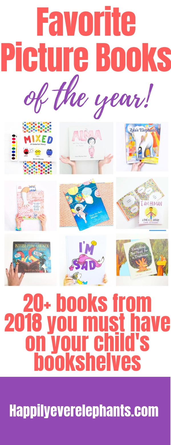 PIN2 Favorite Picture Books of 2018 the best kids books of the year you want in your child's library.jpg