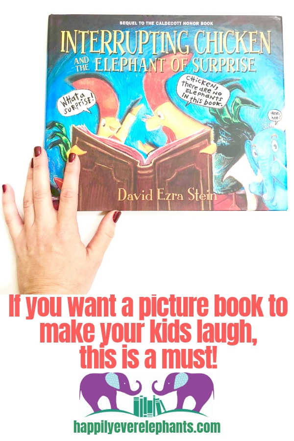 Interrupting Chicken and the Elephant of Surprise is a kids book guaranteed to make you and your kids laugh