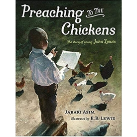 preaching to the chickens best picture books for black history month.jpg