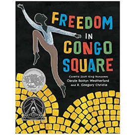 freedom in congo square best kids books for black history month.jpg