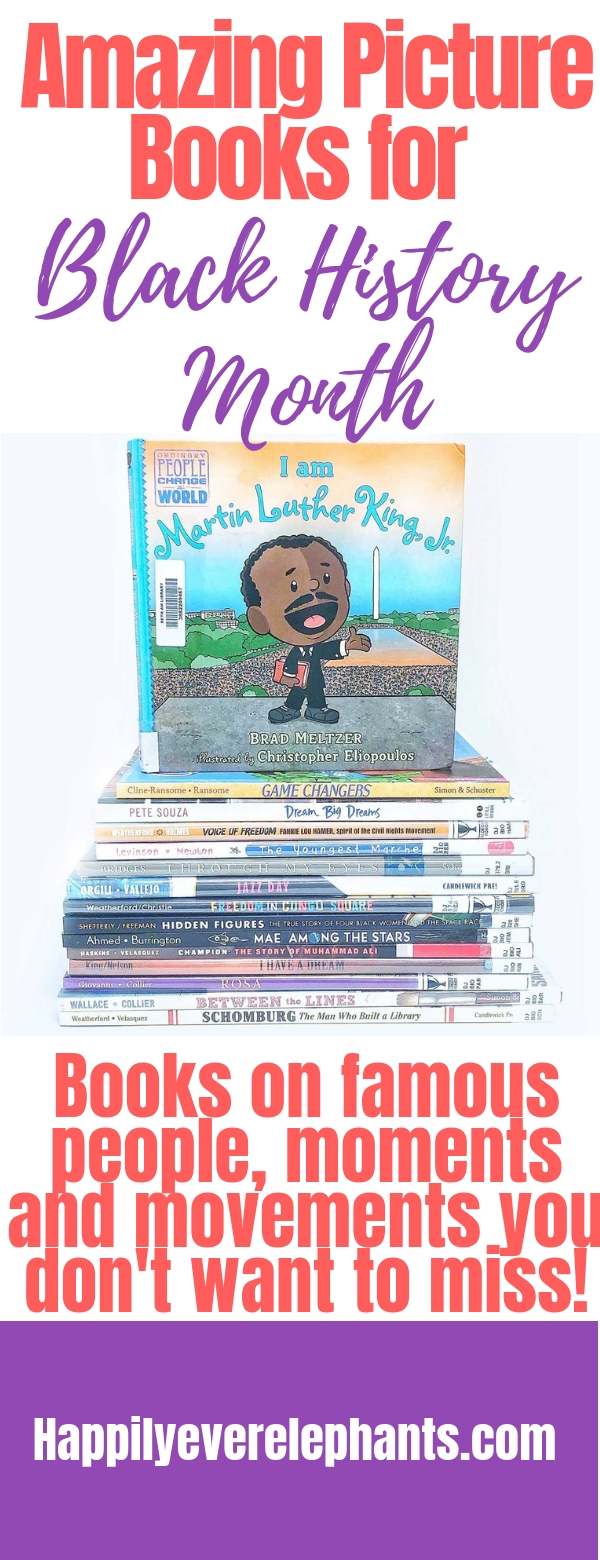 PIN 2 Amazing Picture Books for Black History Month including biographies on Martin Luther King Jr, other famous figures an books on significant movements and moments  .jpg