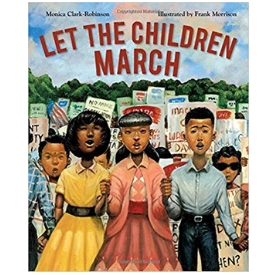 Let the Children March Coretta Scott King Award Best Picture Books for Kids