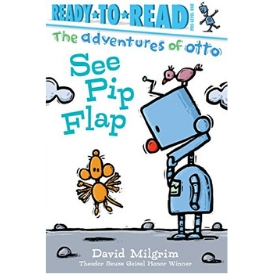 The Adventures of Otto: See Pip Flap Geisel Honor best book for beginning reader