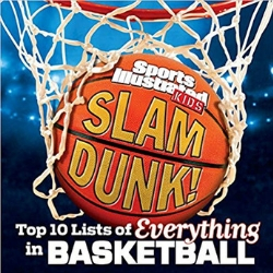 Children's Books About Sports, Slam Dunk Top 10 Lists of Everything in Basketball