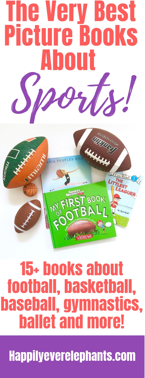 Our Very Favorite Children's Books About Sports! Includes books about basketball, football, baseball, ballet, gymnastics and more!.jpg