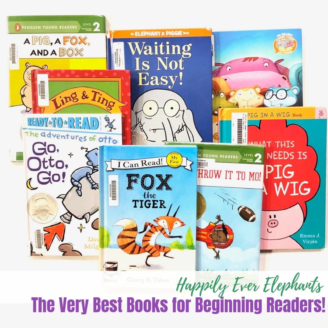 The Very Best Books for Beginning Readers, including the best pre reader books, easy kindergarten books and easy books for first graders .jpg