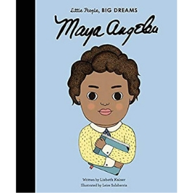 Books About Strong Girls Maya Angelou Little People Big Dreams Picture book Biographies.jpg