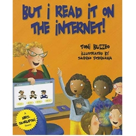 teaching media literacy, good digital citizenship, and Digital Rights and Responsibilities with But I Read it On the Internet
