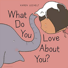 Self Esteem Books for Kids, What Do You Love About You?.png