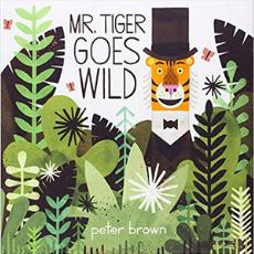 Self Esteem Books for Kids, Mr. Tiger Goes Wild