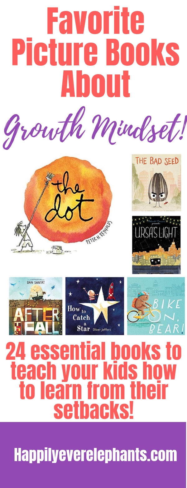 24 Essential Growth Mindeset Books for Kids, including our VERY FAVORITE children's books about growth mindset!