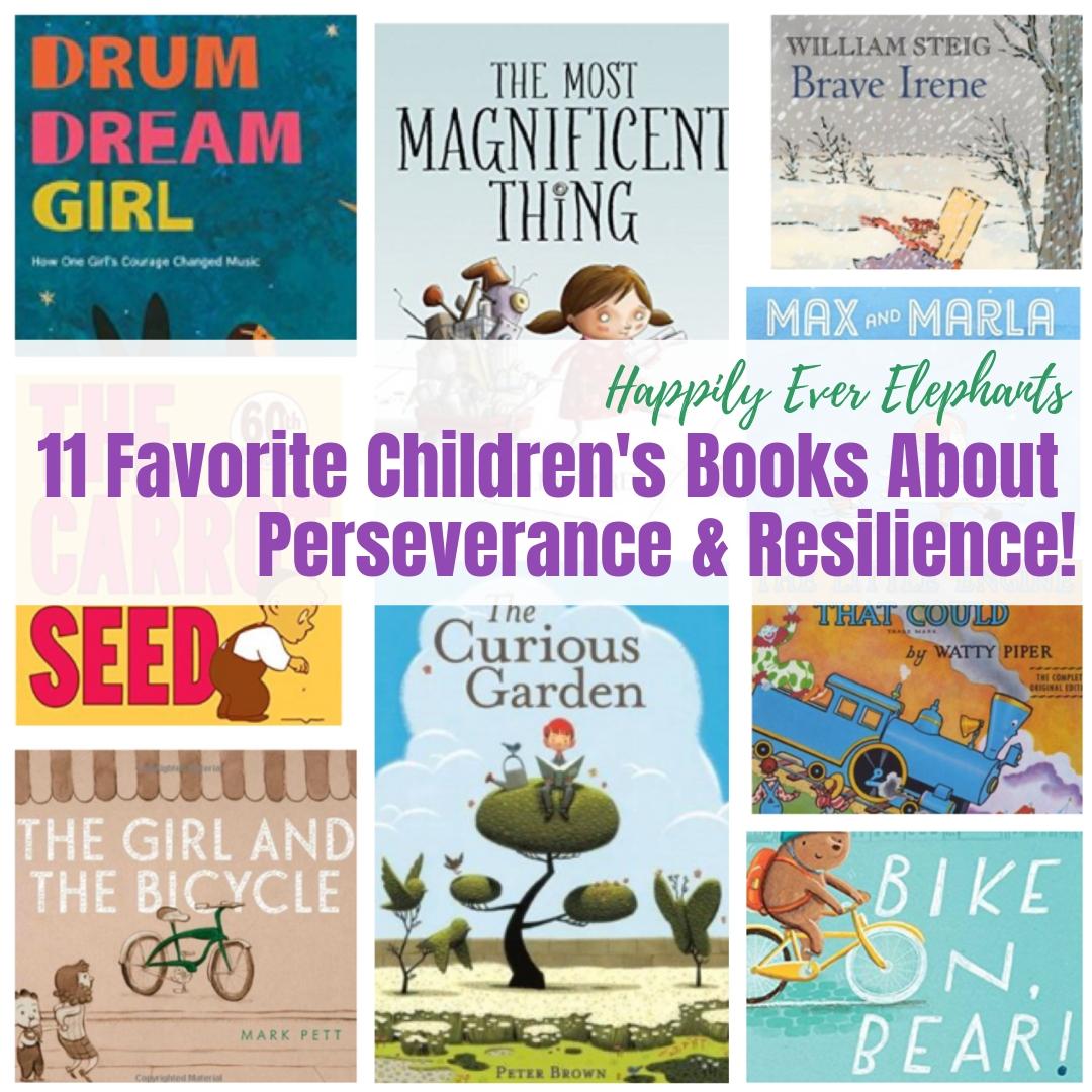 11 Favorite Children's Books about Perseverance, including children's books about resilience