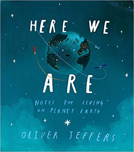 Picture Books About Nature, Here We Are, Notes for Living on Planet Earth.jpg