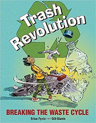 Picture Books About Nature, Trash Revolution