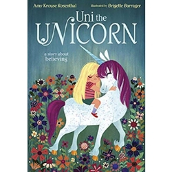 Picture Books About Unicorns, Uni the Unicorn