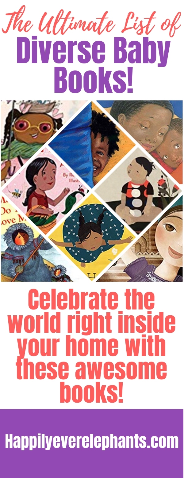 The Ultimate List of Diverse Baby Books. Celebrate the world right inside your home with this awesome list!.jpg