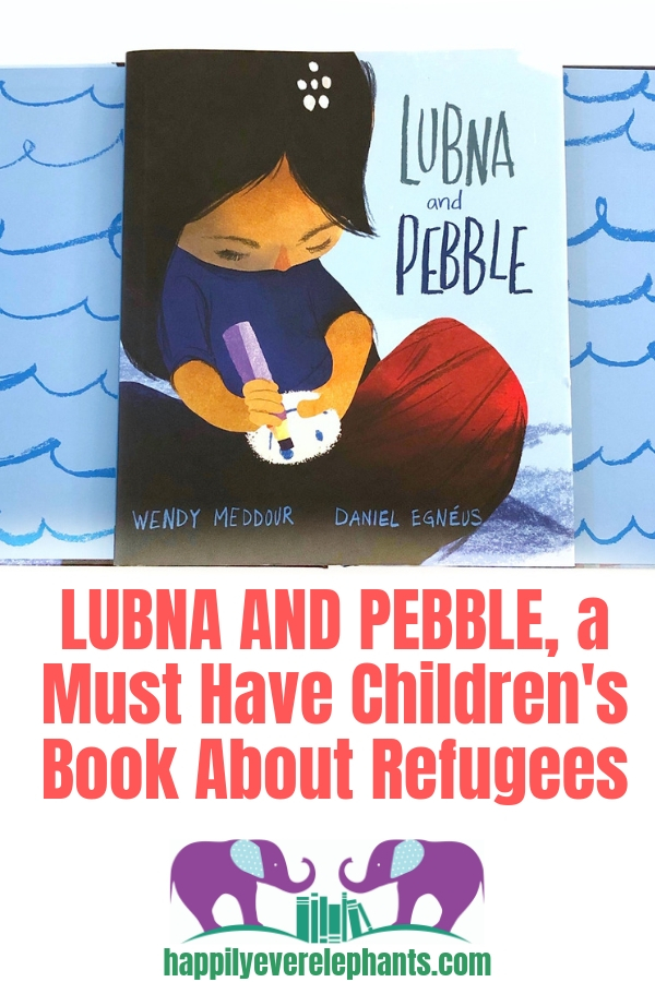 Lubna and Pebble, A Must Have Children's Book About Refugees.jpg