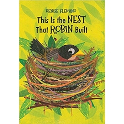 Spring Books for Children, This is the Nest that Robin Built.