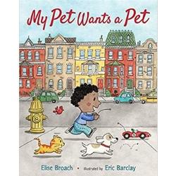 Multicultural Children's Picture Books, My Pet Wants a Pet