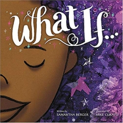 Multicultural Children's Picture Books, What If