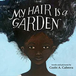 Multicultural Children's Picture Books, My Hair is a Garden