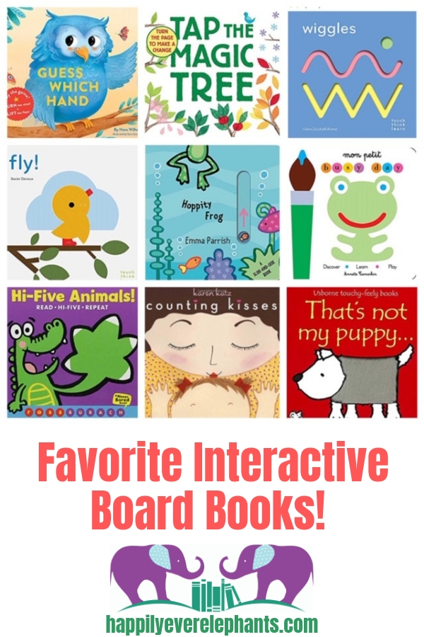 Interactive books for babies, including our favorite interactive board books your kids are sure to love!
