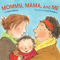 Children's Books About Moms, Mommy Mama and Me