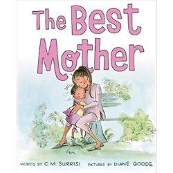 Children's Books About Moms, The Best Mother by C.M. Surrisi