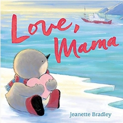 Children's Books About Moms, Love Mama by Jeanette Bradley