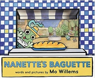Mo Willems Book List, Nanette's Baguette