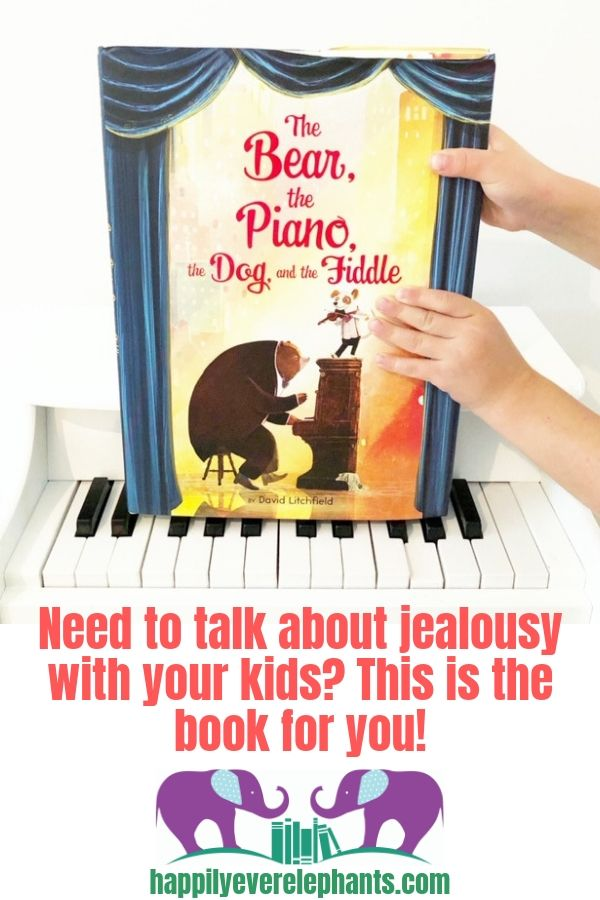 The Bear, The Piano, The Dog and The Fiddle by David Litchfield, the perfect book to read when you need to talk to your children about jealousy!.jpg