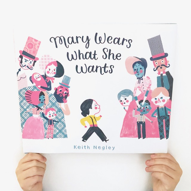 Mary Wears What She Wants, by Keith Negley