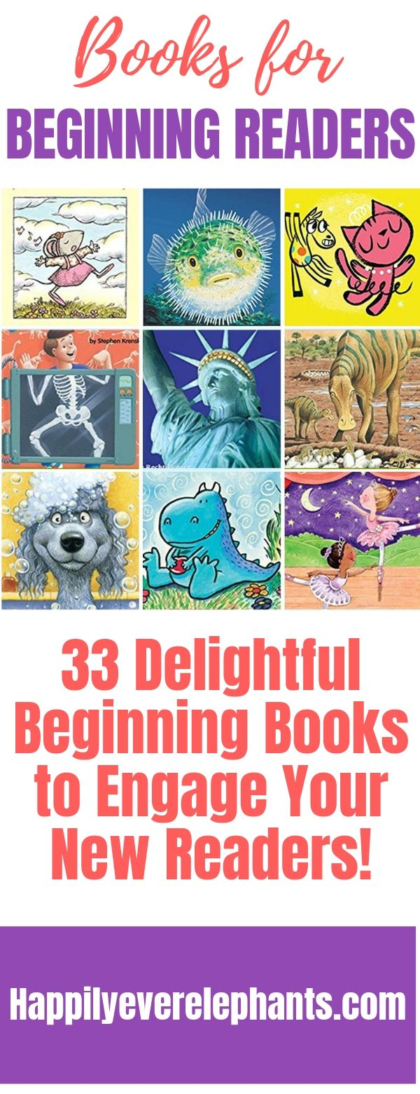 33 Delightful Beginning Books to Engage Your New Readers!