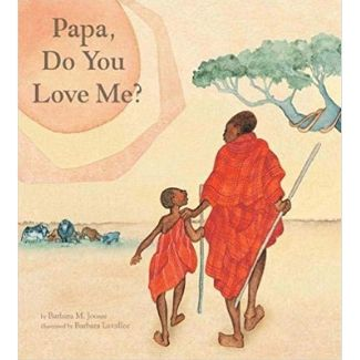 Children's Books About Dads, Papa, Do you love me