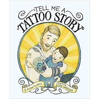 Children's Books About Dads, Tell me a Tattoo Story