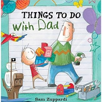 Children's Books About Dads, Things to Do with Dad