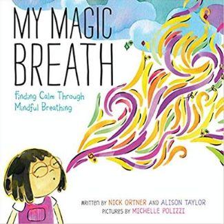 Mindfulness Books for Kids, My Magic Breath