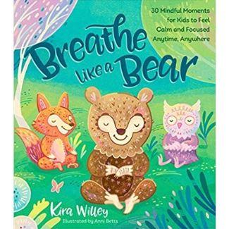 Mindfulness Books for Kids, Breathe Like a Bear