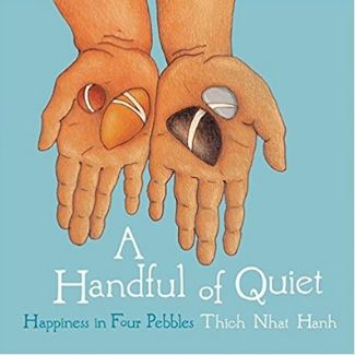 Mindfulness Books for Kids, A Handful of Quiet