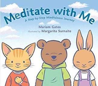 Mindfulness Books for Kids, Meditate with Me