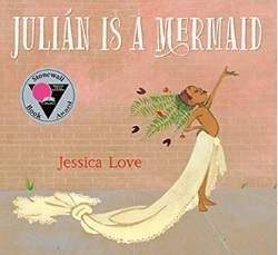 Multicultural Children's Picture Books, Julian is a Mermaid