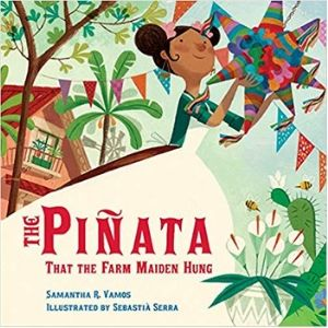 Multicultural Children's Picture Books, The Pinata that the Farm Maiden Hung