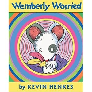 Books for kids with anxiety, wemberly worried.