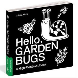 Black and White books for newborns, hello garden bugs