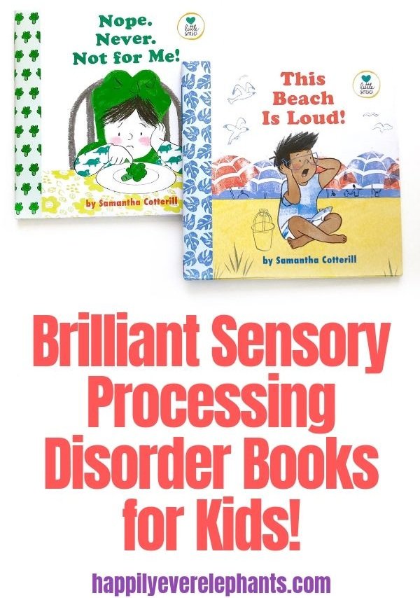 Brilliant Sensory Processing Disorder Books for Kids by Samantha Cotterill