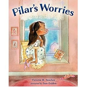 Books for Kids with Anxiety, Pilar's Worries